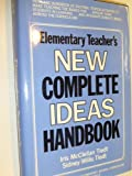 img - for Elementary Teacher's New Complete Ideas Handbook by Tiedt Iris M. (1983-10-01) Hardcover book / textbook / text book