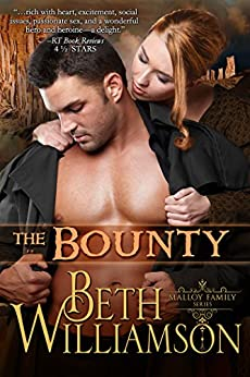 The Bounty (Malloy Family Book 1) by [Williamson, Beth]