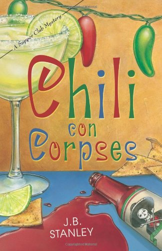 Chili Con Corpses (The Supper Club Mysteries)