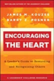Encouraging the Heart, James M. Kouzes and Barry Z. Posner, 0787964638