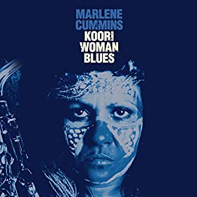 Amazon.com: Koori Woman Blues: Marlene Cummins: MP3 Downloads
