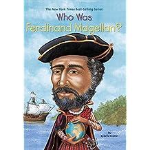 Who Was Ferdinand Magellan? (Who Was?)