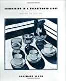 img - for Shimmering in a Transformed Light: Writing the Still Life book / textbook / text book