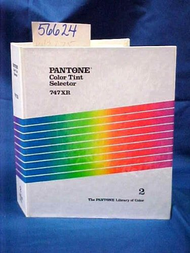 Pantone Tints - Pantone Color Tint Selector 747XR: Volume 2