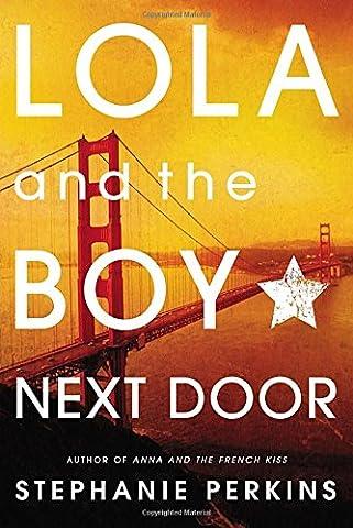 Lola and the Boy Next Door - Next Door