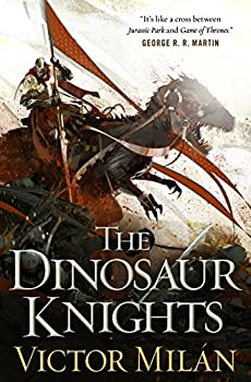The Dinosaur Knights by Victor Milan fantasy book reviews