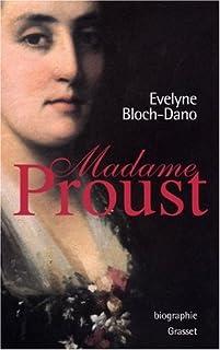 Madame Proust, Bloch-Dano, Evelyne