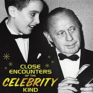 Close Encounters of the Celebrity Kind Audiobook