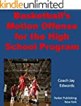 Basketball's Motion Offense for the H...
