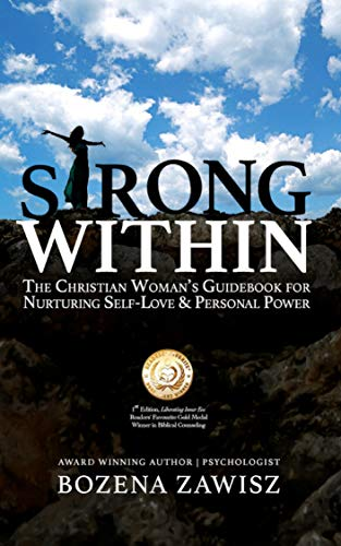Strong Within: The Christian Woman's Guidebook for Nurturing Self-Love and Personal Power