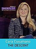 Cara Cusumano:  The Descent