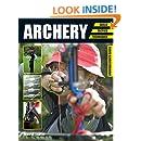 Archery: Skills. Tactics. Techniques (Crowood Sports Guides)