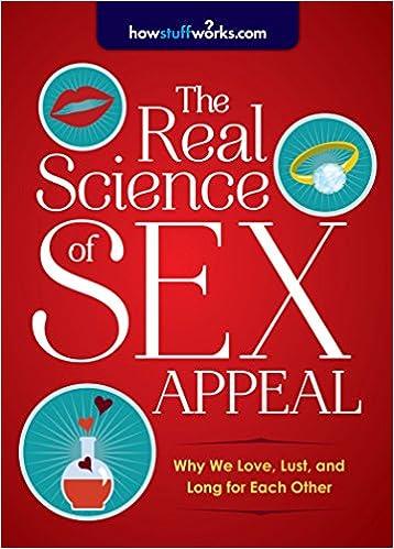 Science of sex appeal sex vs love