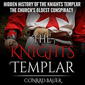 The Hidden History of the Knights Templar Audiobook