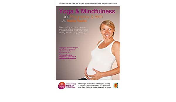 Yoga and Mindfulness for Pregnancy with Nadia Raafat DVD ...