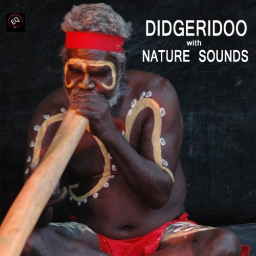 Didgeridoo Dreamtime with Gentle Healing Water Sound, Didjeridu Healing Water and Aboriginal Traditional Music for Massage Therapy, Meditation, Healing and Reiki Relaxing Spa Music MP3 Track
