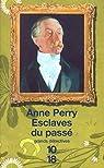 Esclaves du passé par Perry
