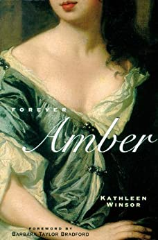 Forever Amber (Rediscovered Classics) by [Winsor, Kathleen]
