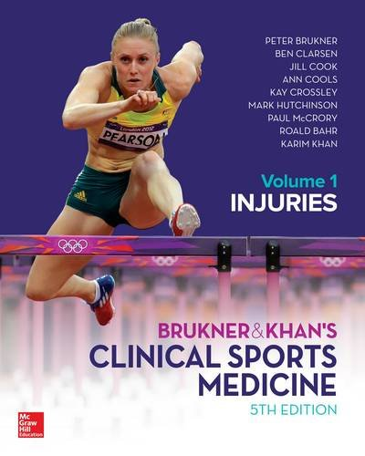 BRUKNER & KHAN'S CLINICAL SPORTS MEDICINE: INJURIES, VOL.