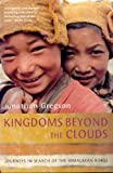 Front cover for the book Kingdoms Beyond the Clouds by Jonathan Gregson