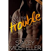 Looking for Trouble (Nashville U Book 1)