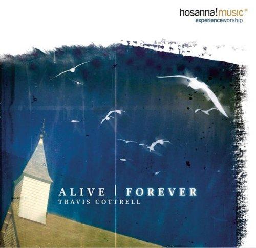 Alive Forever -