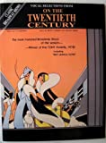img - for On the Twentieth Century (Vocal Selections) book / textbook / text book