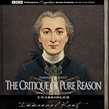 The Critique of Pure Reason Audiobook by Immanuel Kant Narrated by Martin Wilson