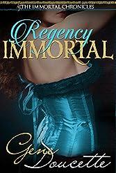Regency Immortal (The Immortal Chronicles Book 5)