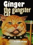 Ginger the Gangster Cat