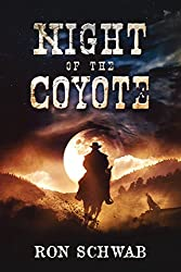 Night of the Coyote (The Coyote Saga Book 1)