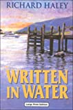 Written in Water, Richard Haley, 0708942423