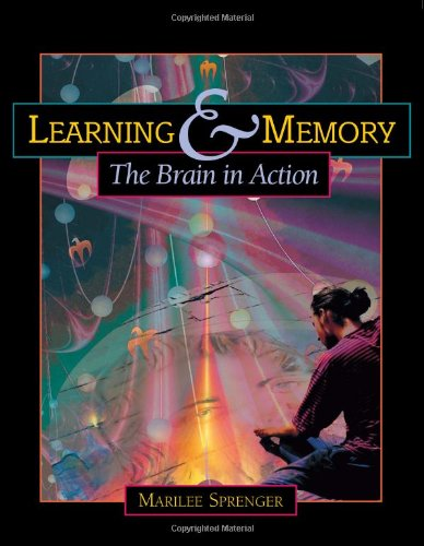 Learning & Memory: The Brain in Action