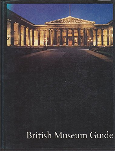 Guide to the British Museum