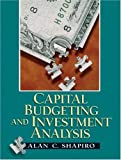 Capital Budgeting and Investment Analysis 1st Edition