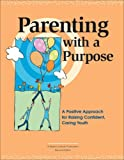Parenting with a Purpose, Dean Feldmeyer and Eugene C. Roehlkepartain, 1574821903