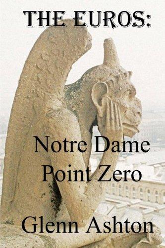 The Euros: Notre Dame Point Zero pdf