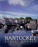 Nantucket, Robert Gambee, 0393314936