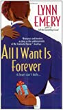 All I Want Is Forever, Lynn Emery, 0060089288