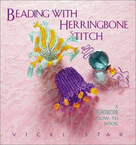 Beading with Herringbone Stitch (Beadwork How-To)