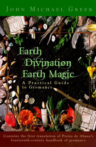 Earth Divination: Earth Magic: Practical Guide to Geomancy by Llewellyn Publications