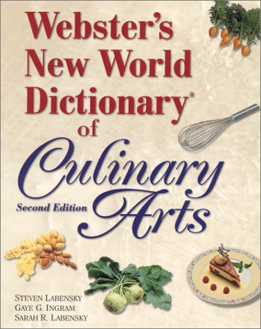 Webster's New World Dictionary of Culinary Arts (2nd Edition)