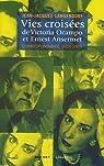Vies croisées de Victoria Ocampo et Ernest Ansermet : Correspondance 1924-1969 par Langendorf