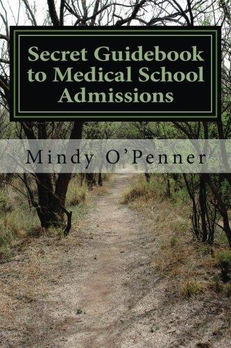 Download Secret Guidebook to Medical School Admissions PDF