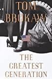 The Greatest Generation by Tom Brokaw (1998-12-07)