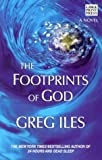 The Footprints of God, Greg Iles, 1594130256
