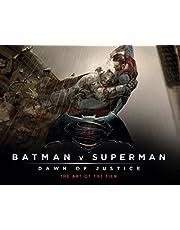 Batman v Superman: Dawn of Justice - The Art of the Film