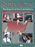 Services--The Export of the 21st Century, Joe Reif and Janet Whittle, 1885073410