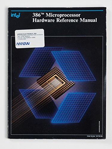 386 Microprocessor Hardware Reference Manual from Brand: Intel Corporation (CA)