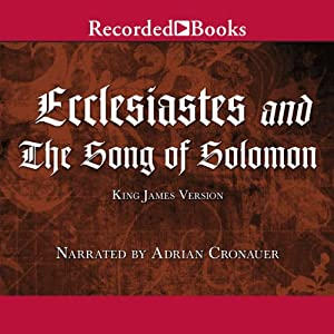 Ecclesiastes and The Song of Solomon Audiobook